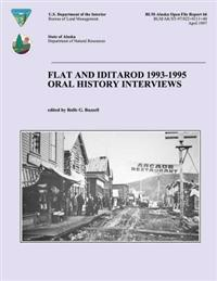 Flat and Iditarod 1993-1995 Oral History Interviews