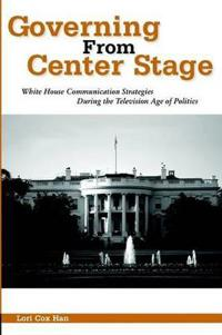 Governing from Center Stage