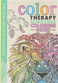 Color Therapy: An Anti-Stress Coloring Book