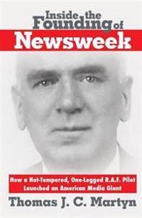 Inside the Founding of Newsweek