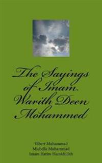 The Sayings of Imam Warith Deen Mohammed