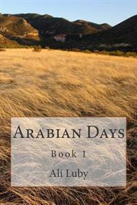 Arabian Days: Book 1