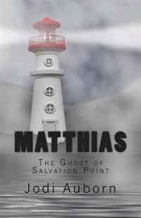 Matthias: The Ghost of Salvation Point