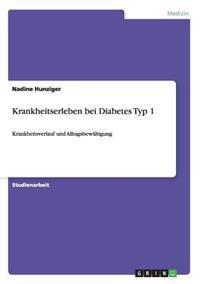 Krankheitserleben Bei Diabetes Typ 1