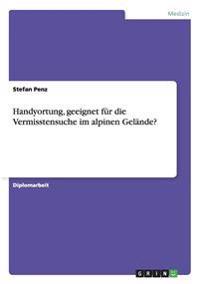Handyortung, Geeignet Fur Die Vermisstensuche Im Alpinen Gelande?