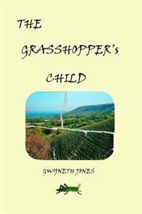 The Grasshopper's Child