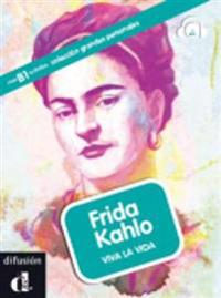 Frida Kahlo : pintar la realidad