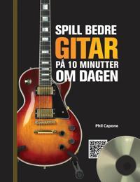 Spill bedre gitar på 10 minutter om dagen