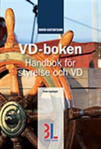 VD-boken : handbok för styrelse och VD