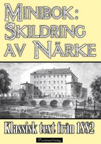 Minibok: Skildring av Närke 1882