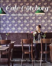 Café Göteborg : recept och guide till 39 caféer