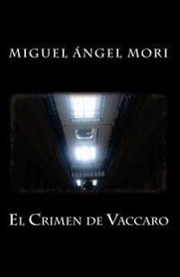 El Crimen de Vaccaro