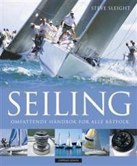 Seiling: omfattende håndbok for alle båtfolk - Steve Sleight   Inprintwriters.org