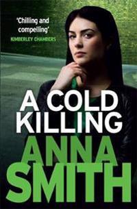 A Cold Killing