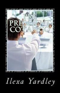 Pre Prescient Cotango