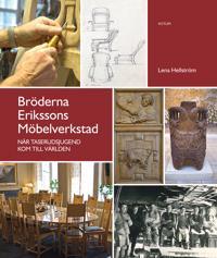 Bröderna Erikssons möbelverkstad : när Taserudsjugend kom till världen
