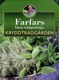 Farfars bästa trädgårdstips : kryddträdgården