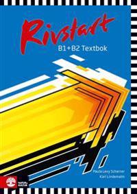 Rivstart B1+B2 Textbok inkl ljudfiler, andra upplagan