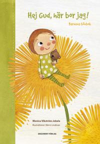 Hej Gud, här bor jag! : barnens bönbok