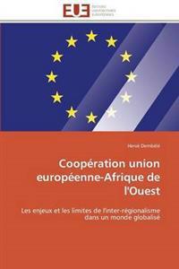 Coop�ration Union Europ�enne-Afrique de l'Ouest
