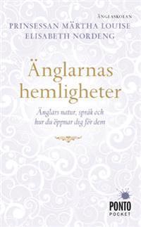 Änglarnas hemligheter : änglars natur, språk och hur du öppnar dig för dem