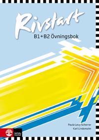 Rivstart B1+B2 Övningsbok, 2:a uppl