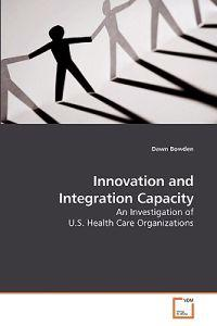Innovation and Integration Capacity