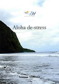 Aloha de-stress