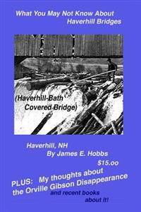 What You May Not Know about Haverhill Bridges
