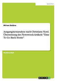 "Ausgangstextanalyse Nach Christiane Nord. Ubersetzung Des Newsweek-Artikels ""Time to Go Back Home"""