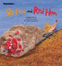 Sly fox & the red hen
