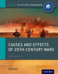 Causes and Effects of 20th Century Wars: Ib History Course Book: Oxford Ib Diploma Program