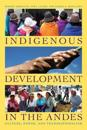 Indigenous Development in the Andes