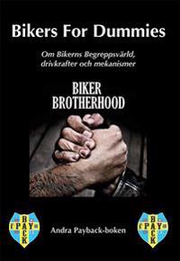 Bikers for dummies : andra payback-boken