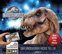 Jurassic World : där dinosaurier väcks till liv