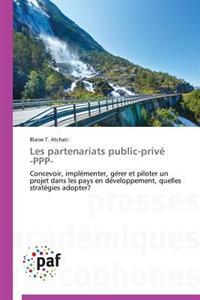 Les Partenariats Public-Prive -PPP-