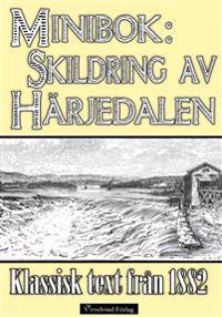 Minibok: Skildring av Härjedalen 1882