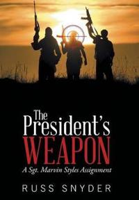 The President's Weapon