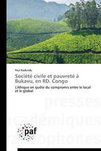 Soci t  Civile Et Pauvret    Bukavu, En Rd. Congo