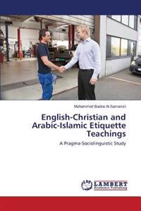 English-Christian and Arabic-Islamic Etiquette Teachings