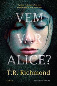 Vem var Alice?