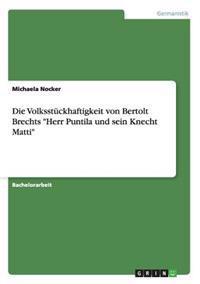 """Die Volksstuckhaftigkeit Von Bertolt Brechts """"Herr Puntila Und Sein Knecht Matti"""""""