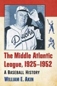 The Middle Atlantic League, 1925-1952