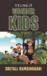 The Gang of Wonder Kids