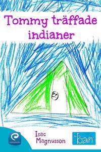 Tommy träffade indianer