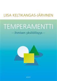 Temperamentti - ihmisen yksilöllisyys