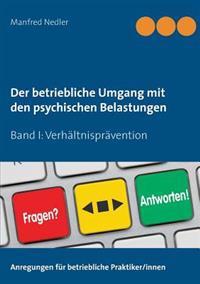 Der betriebliche Umgang mit den psychischen Belastungen