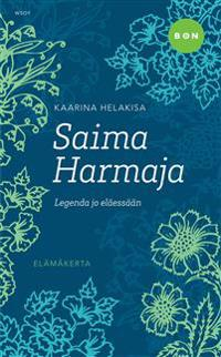 Saima Harmaja - legenda jo eläessään