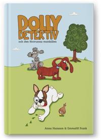 Dolly Detektiv och den försvunna matskålen