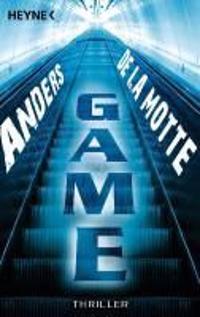 LaMotte, Anders de: Game